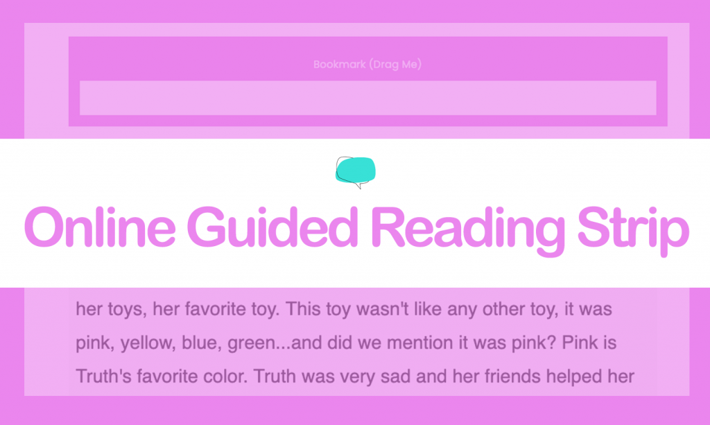 Online Guided Reading Strip for Dyslexia & Fluency Support