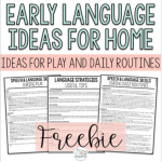 Early Language Ideas for Home – Early Intervention Freebie for Speech Therapy by The SLT Scrapbook